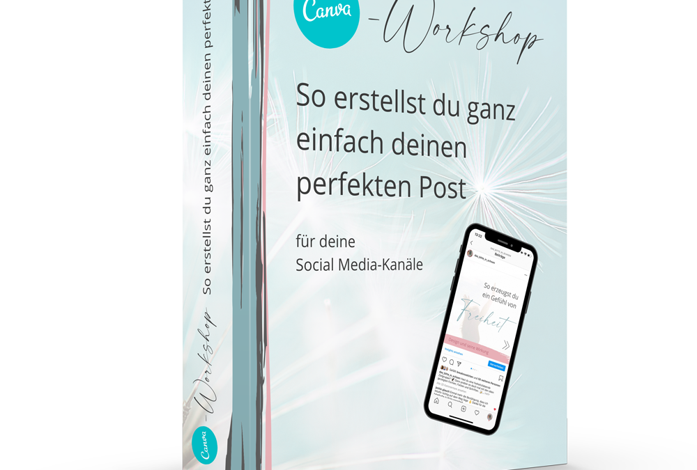 Canva-Workshop – So erstellst du ganz einfach deinen perfekten Social-Media-Post