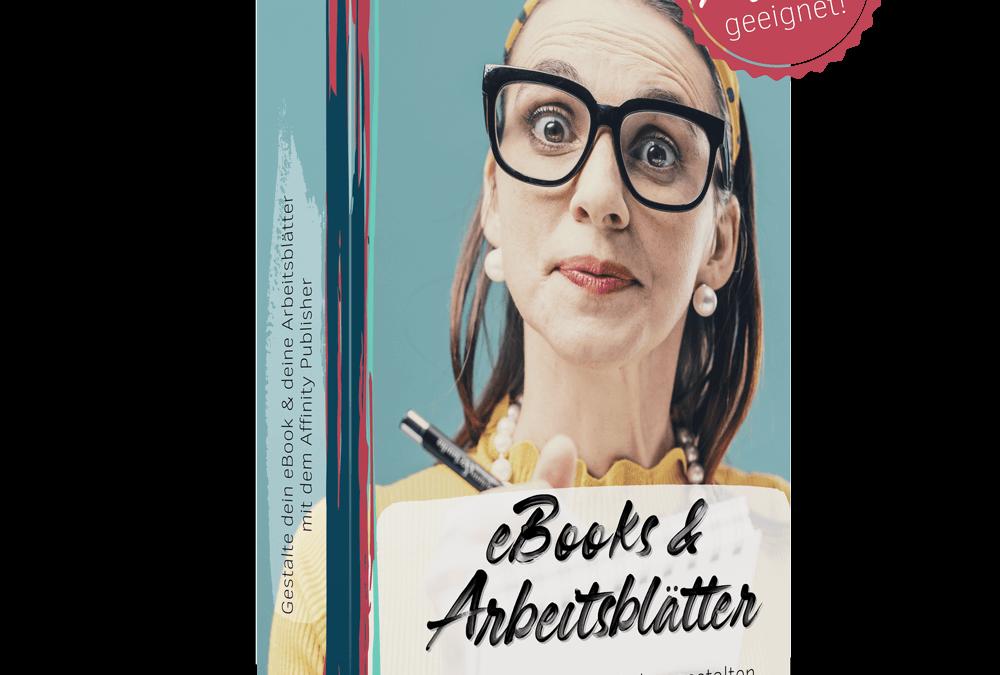 eBooks & Arbeitsblätter mit dem Affinity Publisher gestalten